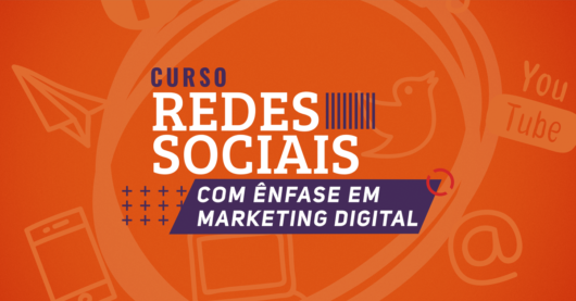 Redes Sociais com ênfase em Marketing Digital